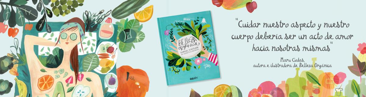 Belleza orgánica, un libro de Maru Godas