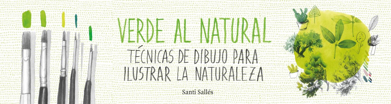 Verde al natural, un libro de Santi Sallés