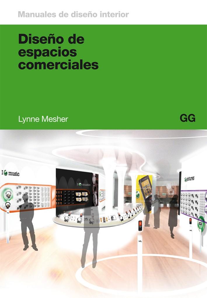 dise o de espacios comerciales de lynne mesher editorial gg