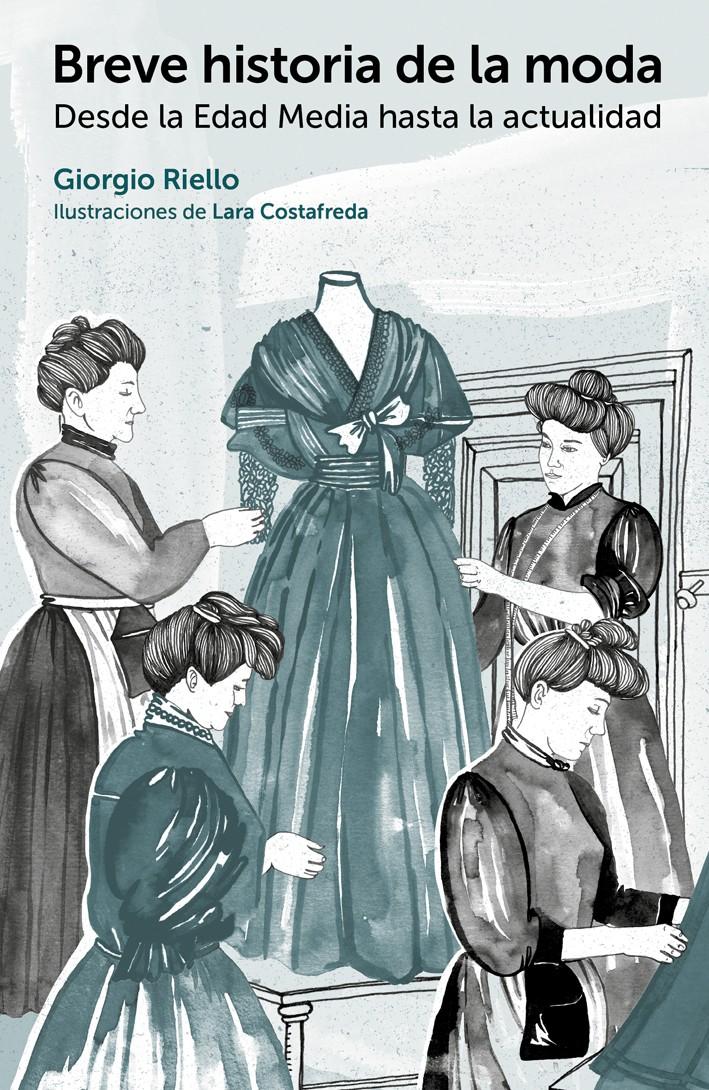 Breve historia de la moda