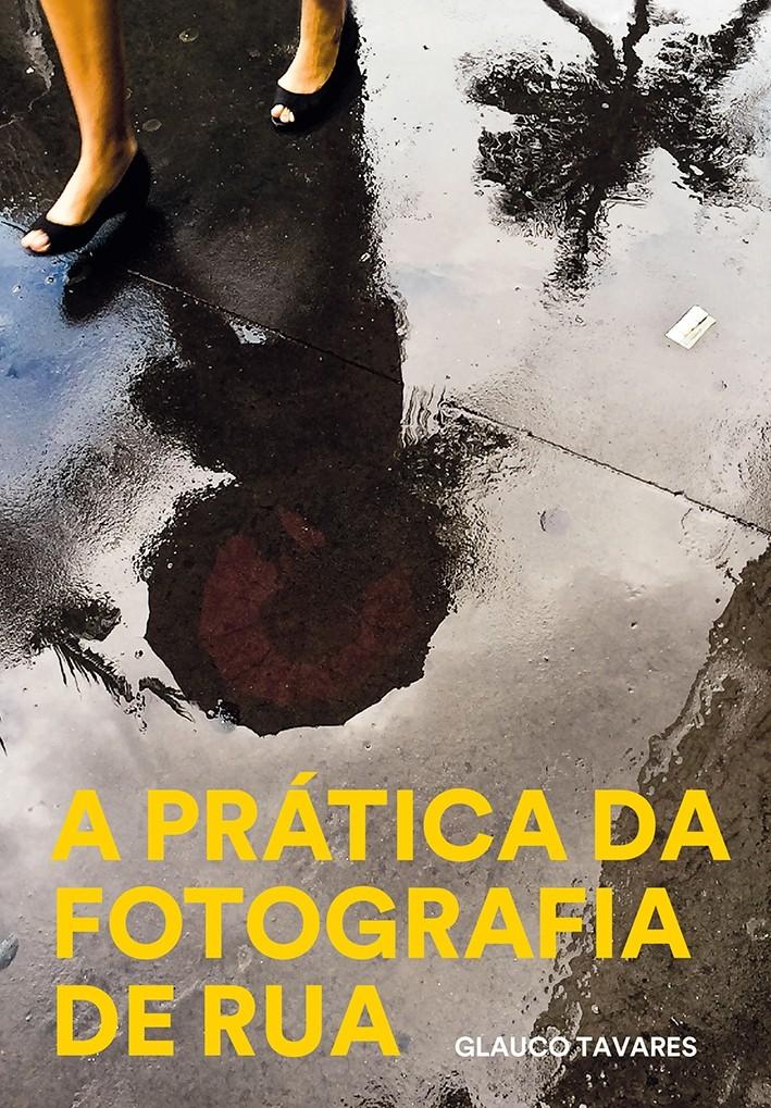 A prática da fotografia de rua