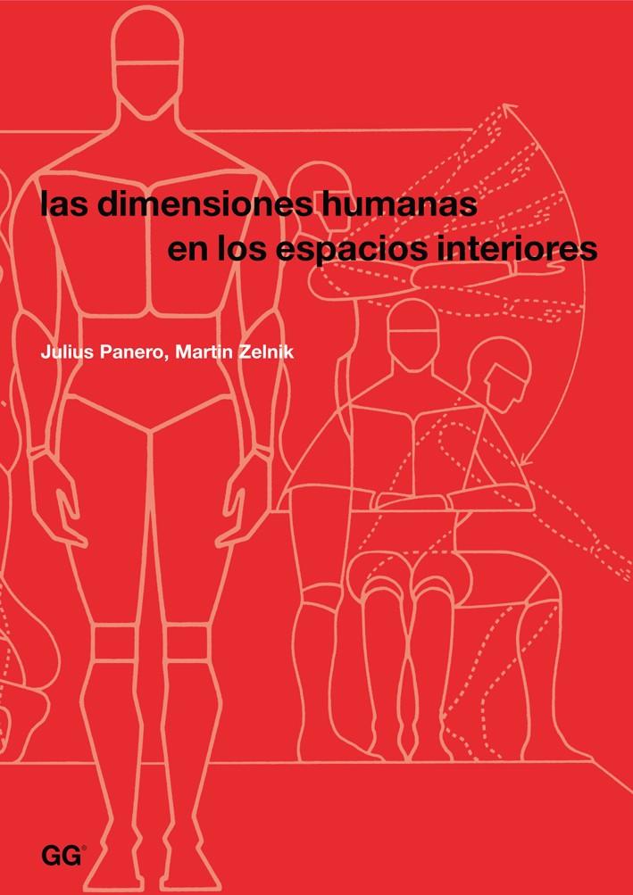 Las dimensiones humanas en los espacios interiores de for Antropometria libro