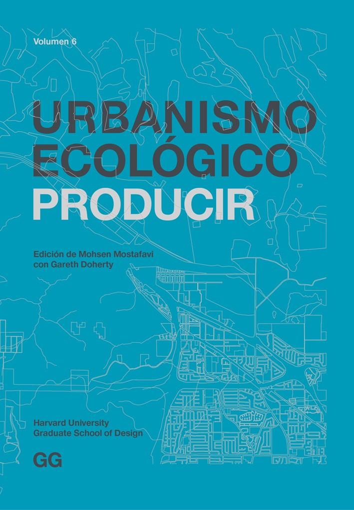 Urbanismo ecológico. Volumen 6
