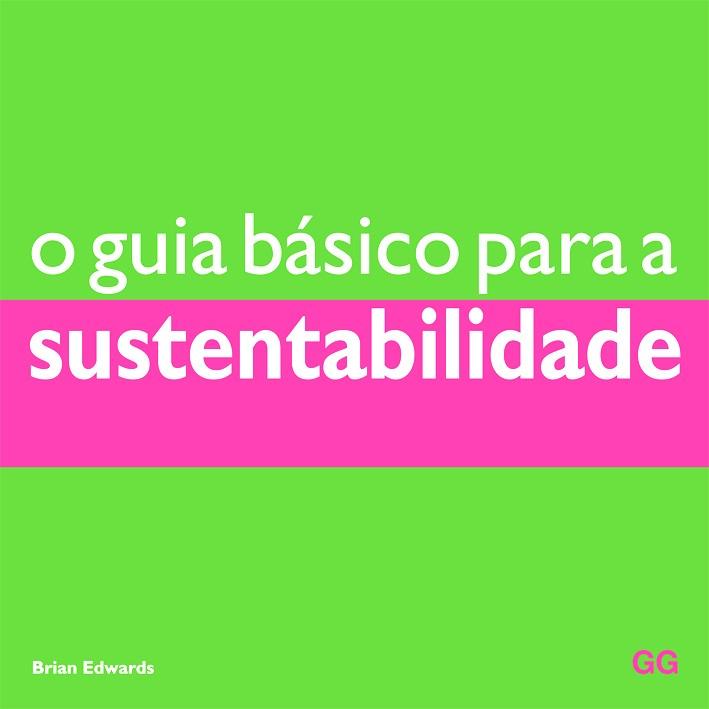 O guia básico para a sustentabilidade