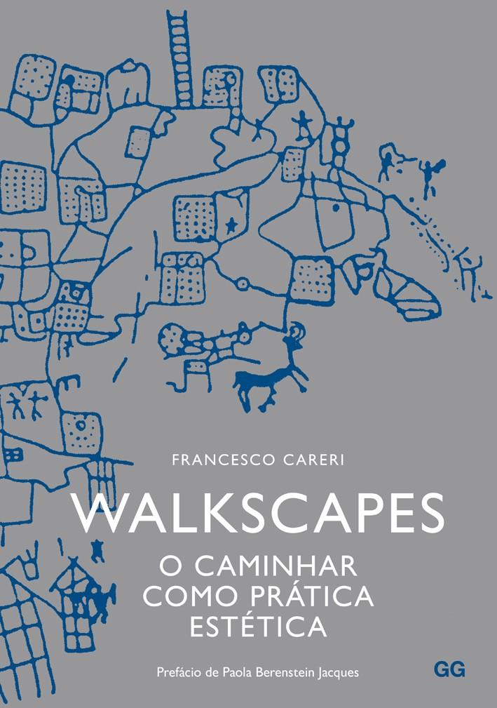 Walkscapes. O caminhar como prática estética