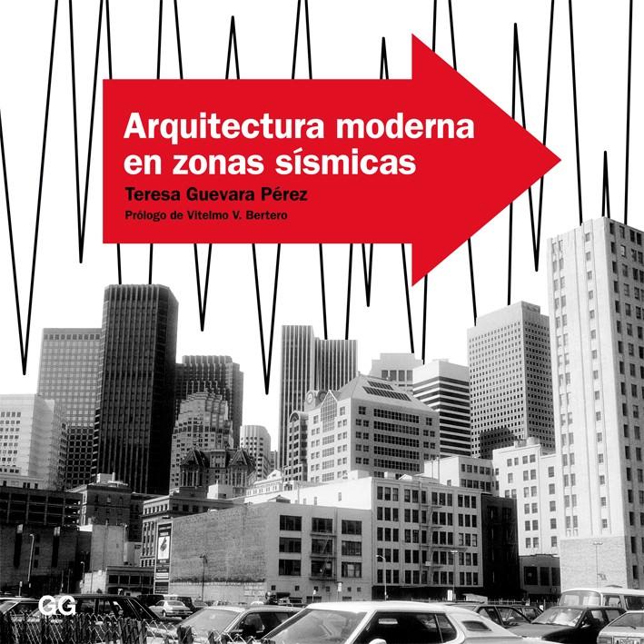 Arquitectura moderna en zonas sísmicas