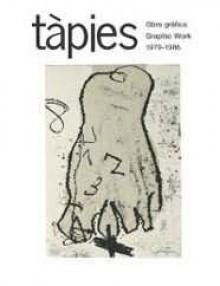 Tàpies. Obra gráfica 1979-1986
