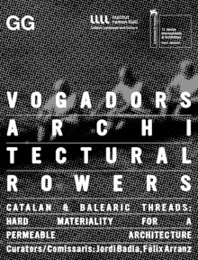 Vogadors. Architectural Rowers