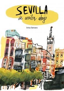 Sevilla de arriba abajo