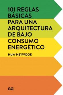 101 reglas básicas para una arquitectura de bajo consumo energético