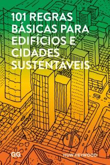 101 regras básicas para edifícios e cidades sustentáveis