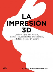 La impresión 3D