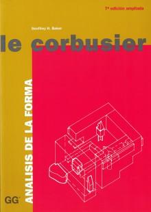 Le Corbusier. Análisis de la forma