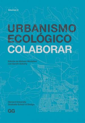 Urbanismo ecológico. Volumen 3
