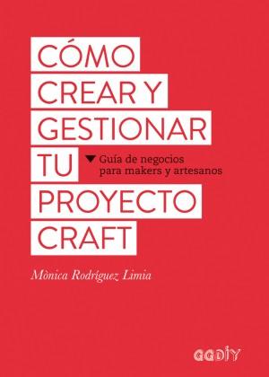 Cómo crear y gestionar tu proyecto craft