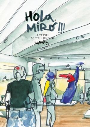 Hola, Miró!!! A travel Sketch Journal