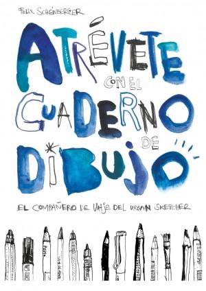 Atrévete con el cuaderno de dibujo