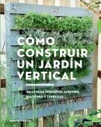 Cómo construir un jardín vertical
