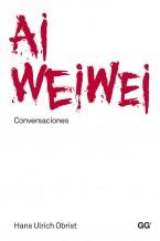Ai Weiwei. Conversaciones