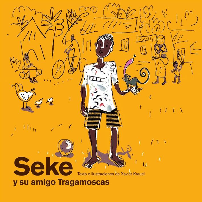 Seke y su amigo Tragamoscas