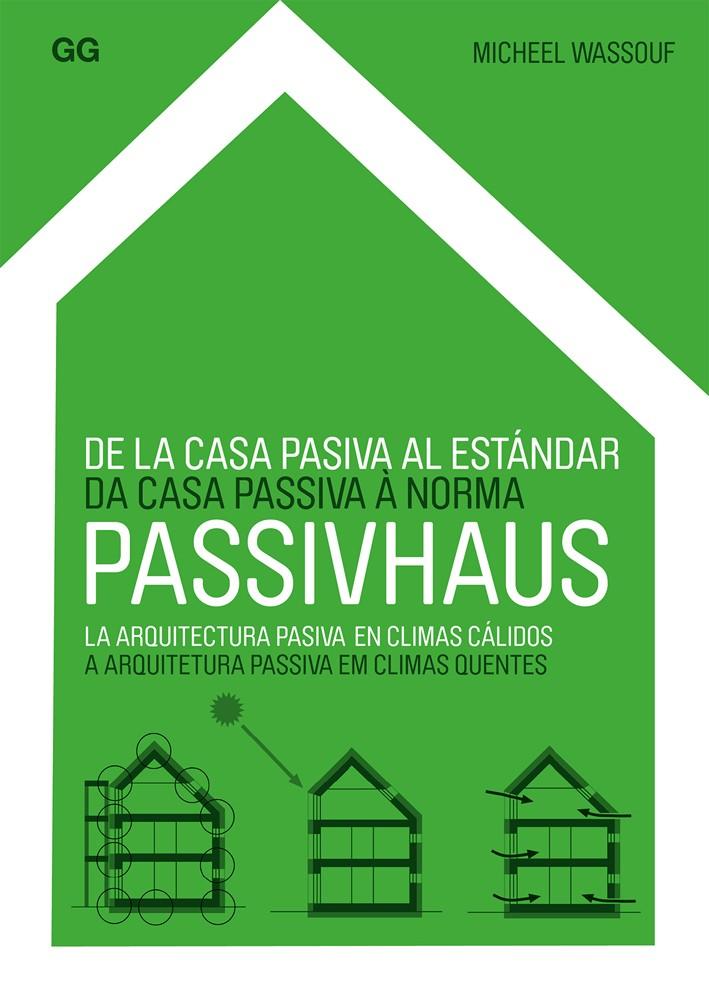 De la casa pasiva al estándar Passivhaus