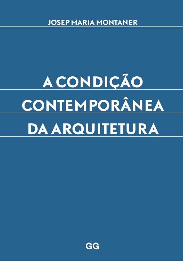 A condição contemporânea da arquitetura