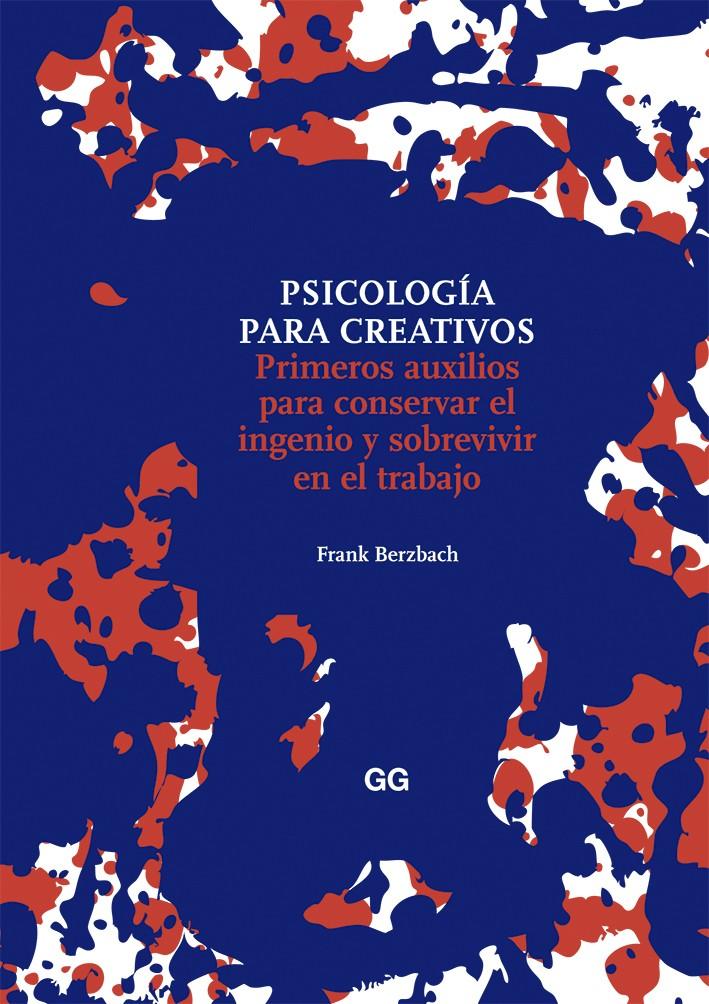 Psicologa para creativos de frank berzbach gg mxico psicologa para creativos fandeluxe Image collections