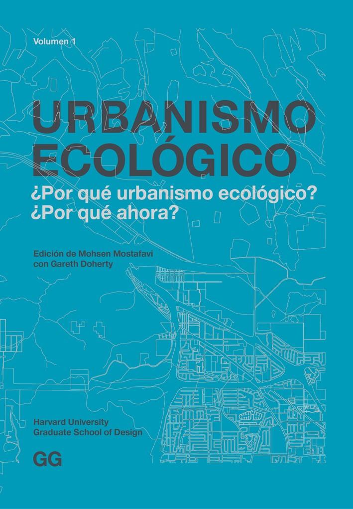 Urbanismo ecológico. Volumen 1