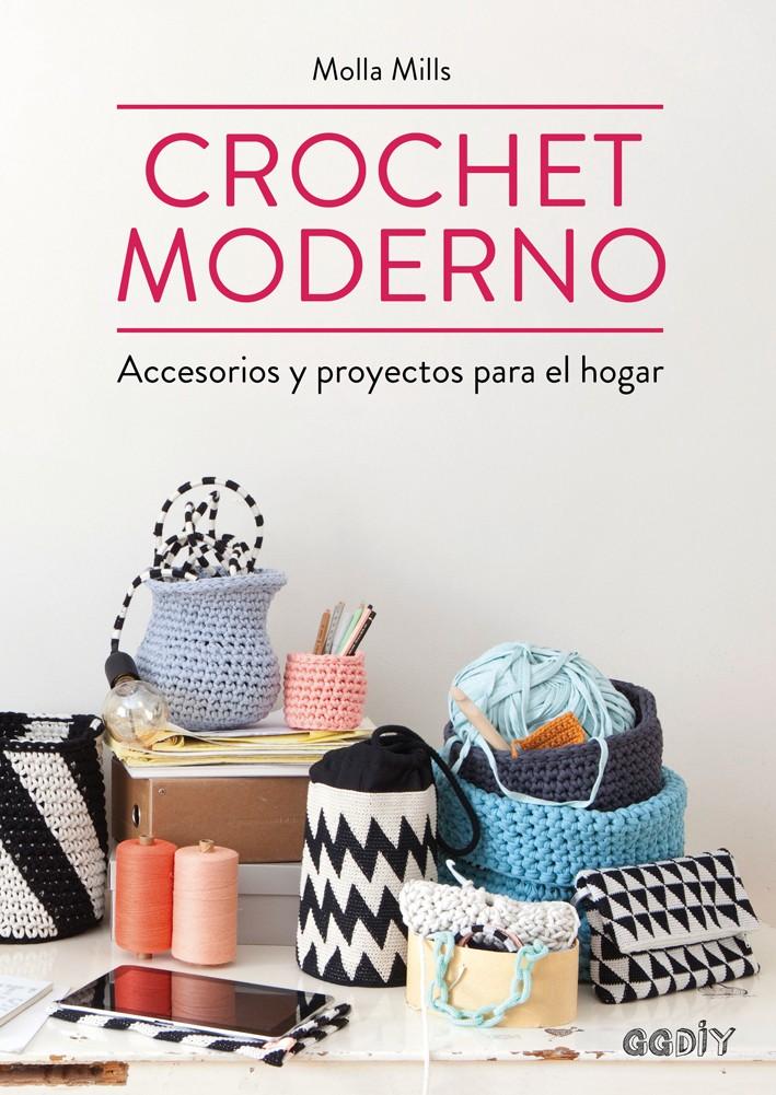 Crochet moderno, de Molla Mills - GG México