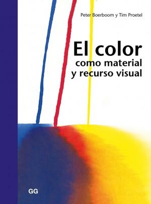 El color como material y recurso visual