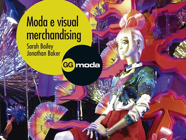 Indicação do parceiro: MM da Moda sobre o Moda e visual merchandising
