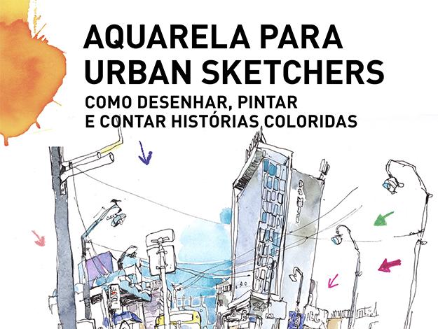Indicação do parceiro: Papo de arquiteto sobre o livro Aquarela para urban sketchers