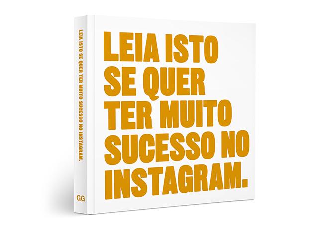 Indicação do parceiro: Chief of Design sobre o livro Leia isso se quer ter muito sucesso no Instagram