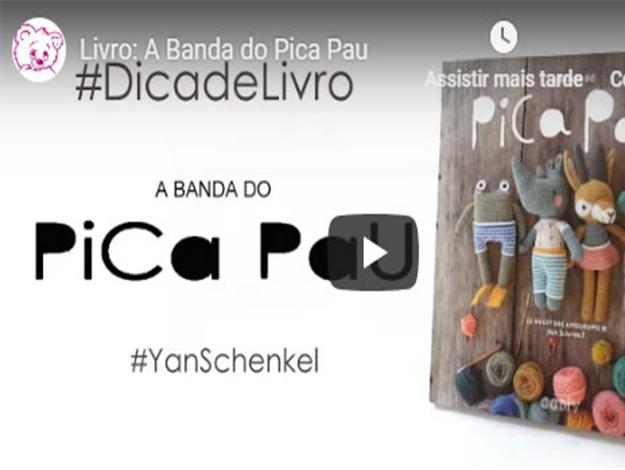 Indicação do Parceiro: Crochet Designer Arte & Manha Kids sobre o livro A Banda do Pica Pau