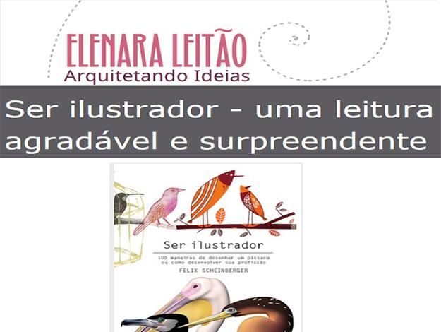 Indicação da parceira: Arquitetando Ideias sobre o livro Ser ilustrador