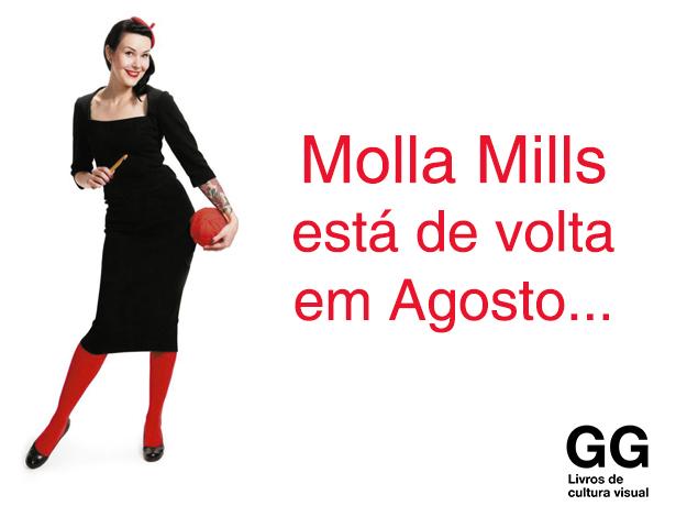Molla Mills no Brasil em agosto