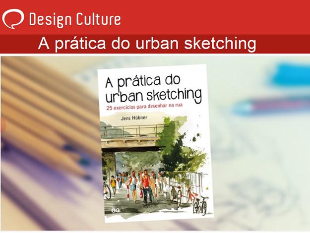 Indicação do parceiro: Design Culture sobre o livro A prática do urban sketching