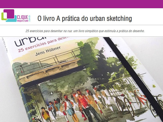 Indicação da parceira: Clique arquitetura sobre o livro A prática do urban sketching