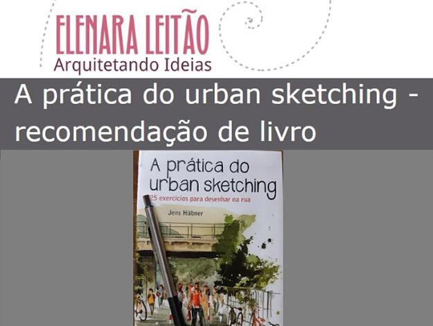Indicação da parceira: Arquitetando Ideias sobre o livro A prática do urban sketching