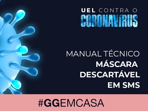 #GGEMCASA - Projeto UEL aprenda a fazer Máscara A98