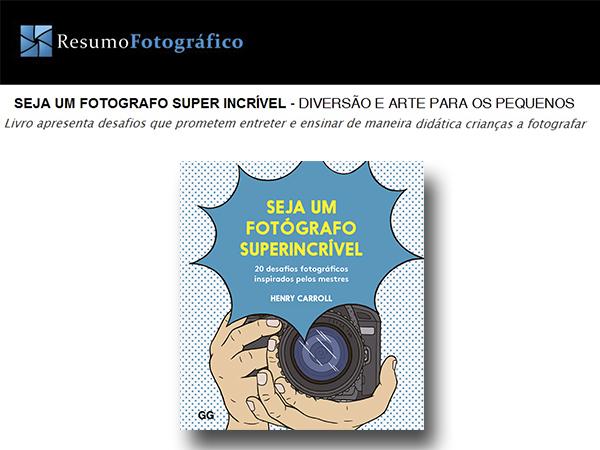 Indicação do parceiro: Resumo fotográfico sobre o livro Seja um fotografo superincrível