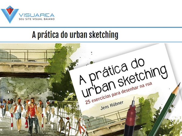 Indicação do parceiro: Visuarea sobre o livro A prática do urban sketching