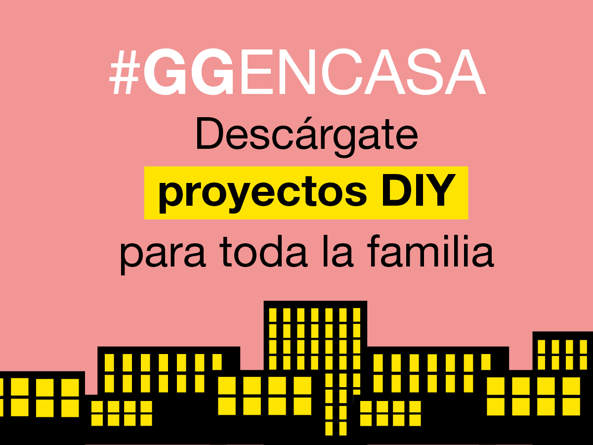 #GGENCASA 01 > Proyectos do it yourself para hacer durante la cuarentena. ¡PDFs en abierto para fomentar la creatividad!