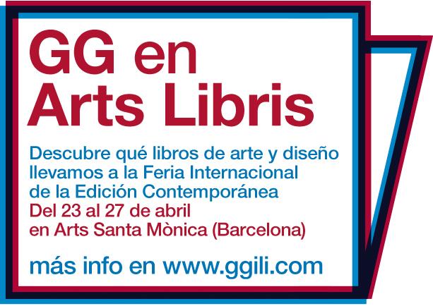 Arts Libris 2014: GG vuelve a la Feria Internacional de la Edición Contemporánea