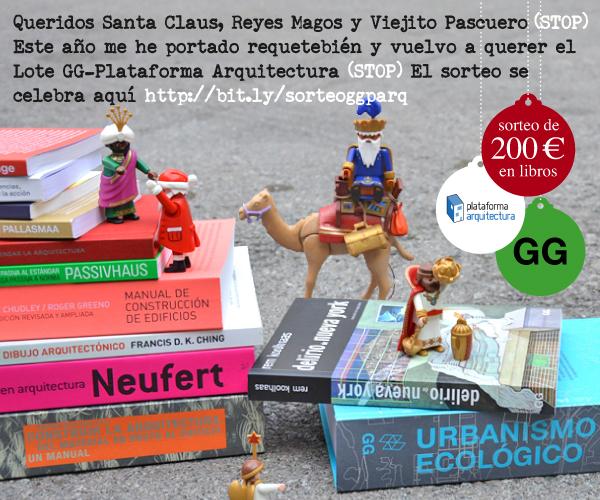 [RESULTADO] SORTEO > Queridos Santa Claus, Reyes Magos y Viejito Pascuero, este año vuelvo a querer ganar el Lote GG-Plataforma Arquitectura