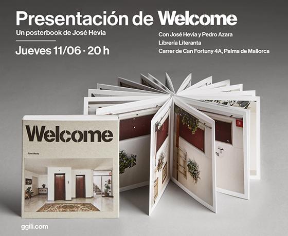 Presentación > El jueves 11 de junio presentamos en Palma de Mallorca 'Welcome', el posterbook de José Hevia