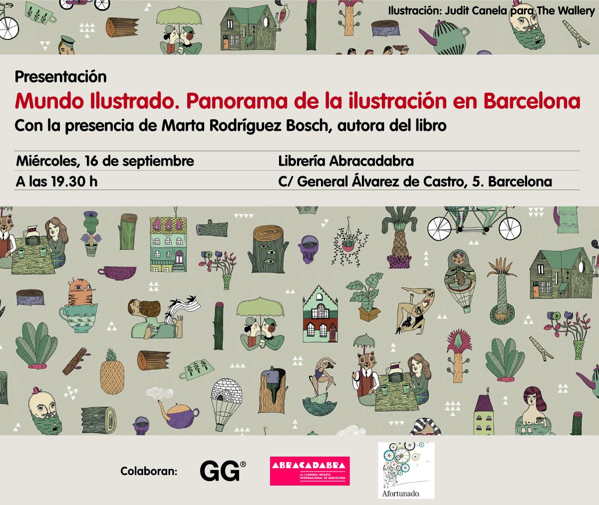 Presentación > El miércoles 16 de septiembre te invitamos al lanzamiento de 'Mundo Ilustrado', una panorámica de la ilustración en Barcelona de Marta Rodríguez Bosch
