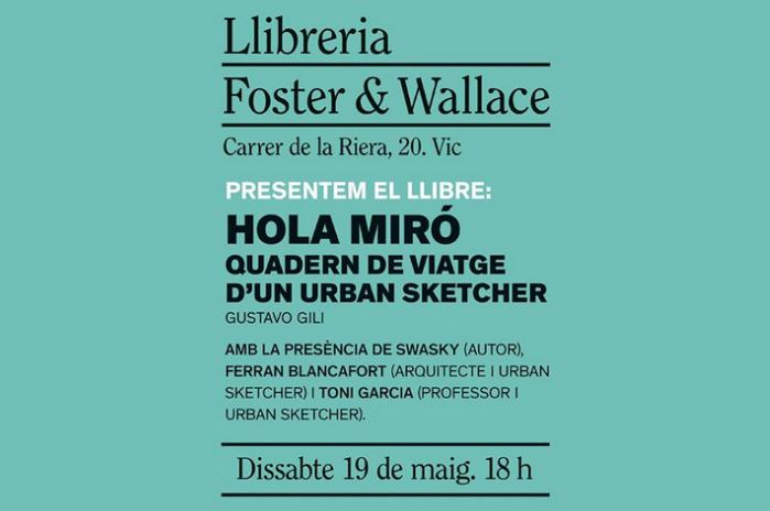 19/05 > Swasky presenta 'Hola Miró!!!' en la librería Foster & Wallace de Vic!