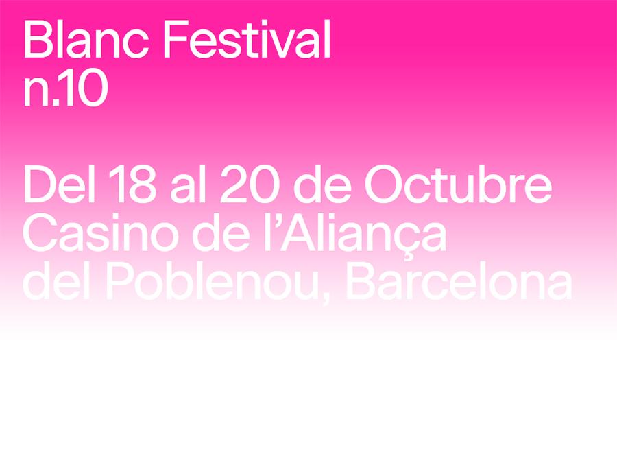 ¡Nos vemos en el Blanc Festival!