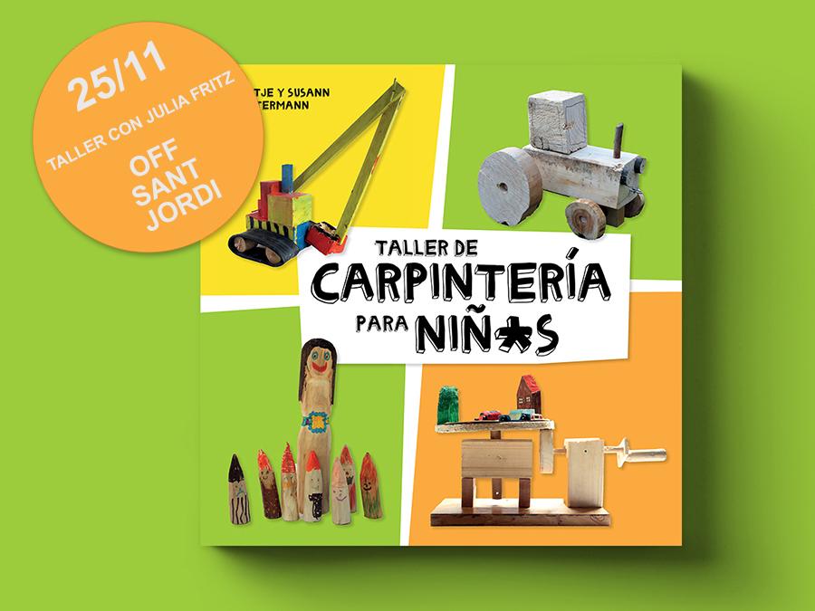 25/11 Taller de carpintería en el Off Sant Jordi